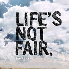 lifeisnotfair
